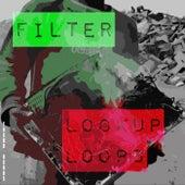 Lockup Loops de Filter