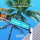 Yellow Lights (Alex Grey Remix) von Natania