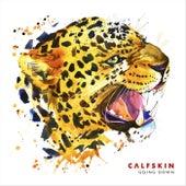 Going Down de Calfskin