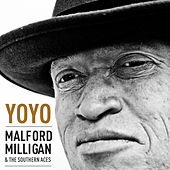 Yo Yo by Malford Milligan