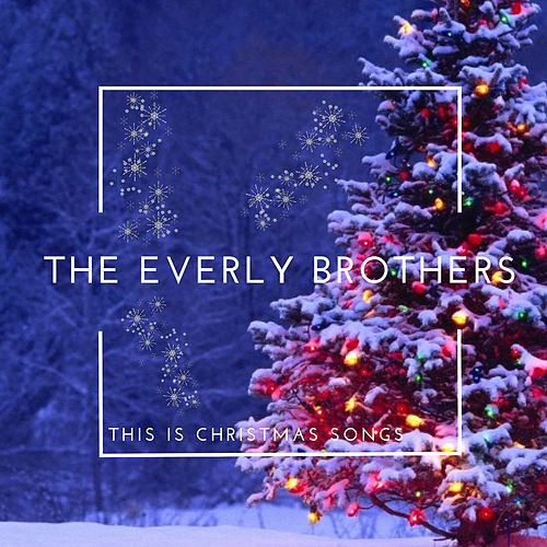 This is Christmas Songs von The Everly Brothers