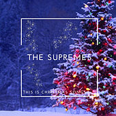This is Christmas Songs by The Supremes