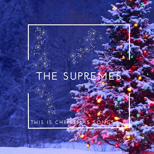 This is Christmas Songs von The Supremes