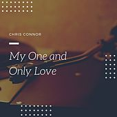 My One and only Love by Chris Connor