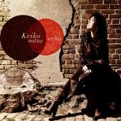 Echo von Keiko Matsui