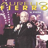 'A Pizza by Aurelio Fierro
