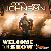 Welcome to the Show de Cody Johnson