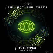 High Off The Tempo de Goldie