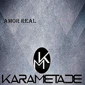 Amor Real by Karametade