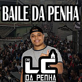 Baile da Penha von Dj Lc Da Penha
