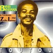 Toutou de Bozi Boziana