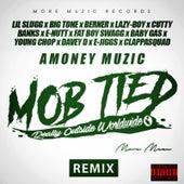 Mob Tied (Remix) [feat. Lil Slugg, Big Tone, Cutty Banks, E-Nutt, Fat Boy Swagg, Baby Gas, Young Chop, Davey D, E-Jiggs & Clappasquad] de Lazyboy