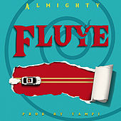 Fluye by Almighty