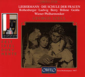 Liebermann: Die Schule der Frauen (Live) by Various Artists