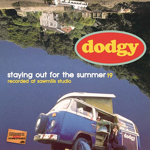 Staying Out for the Summer '19 by Dodgy