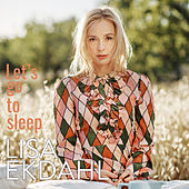 Let's Go to Sleep (Single version) by Lisa Ekdahl