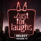 Just for Laughs - Select, Vol. 10 by Various Artists