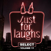 Just for Laughs - Select, Vol. 11 by Various Artists