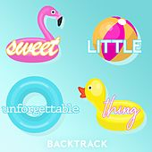 Sweet Little Unforgettable Thing by Backtrack