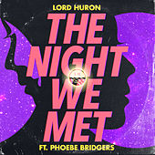 The Night We Met van Lord Huron