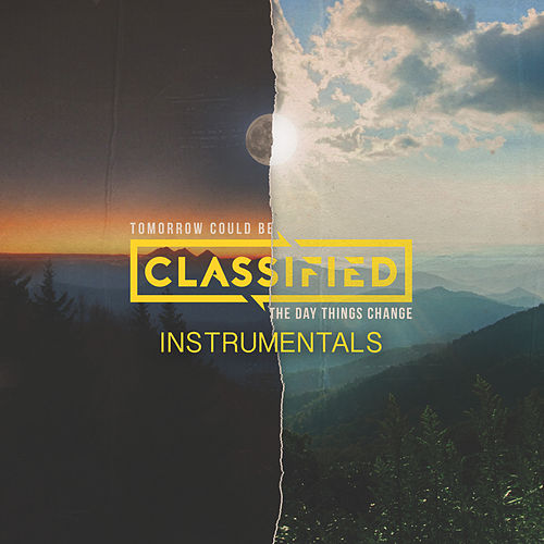 Tomorrow Could Be the Day Things Change (Instrumental) by Classified