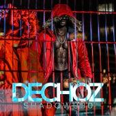 Dechoz von Shadow030