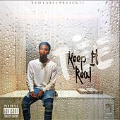 Keep It Real by Tee
