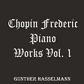 Chopin Frederic: Piano Works, Vol. 1 de Gunther Hasselmann