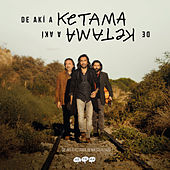 De Akí A Ketama (Edición Especial Remasterizada 2019) by Ketama