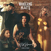 Wild Silence (Deluxe Edition) de The Wandering Hearts