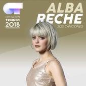 Sus Canciones (Operación Triunfo 2018) de Alba Reche