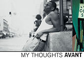 My Thoughts di Avant