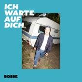 Ich warte auf dich (Single Version) von Bosse