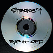Rip It Off de Stroke 9