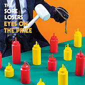 Eyes On The Prize by Sore Losers