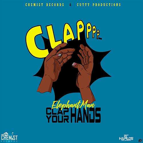 Clap Your Hands by Elephant Man