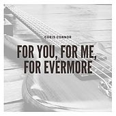 For You, for Me, for Evermore by Chris Connor