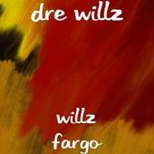 Willz Fargo von Dre Willz