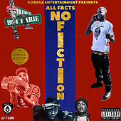 All Facts No Fiction von Birch Boy Barie