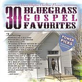 30 Bluegrass Gospel Favorites – Power Picks: Vintage Collection by Various Artists