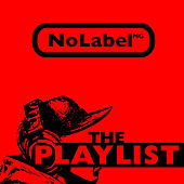 Nolabel The Playlist by Various Artists