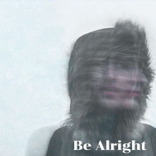 Be Alright by The Imperfections
