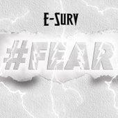 #Fear von E-Surv