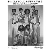 Philly Soul & Funk, Vol. 3 de Various Artists