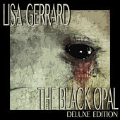 The Black Opal (Deluxe Edition) by Lisa Gerrard