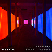 Sweet Dreams (Gale Remix) de Naxxos
