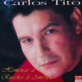 Homenaje al Ruiseñor de América de Carlos Tito