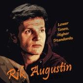 Lower Tones, Higher Standards von Rik Augustin