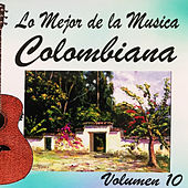 Lo Mejor de la Musica Colombiana de Various Artists