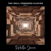The Well-Tempered Clavier, Part 2 von Rodolfo Jones